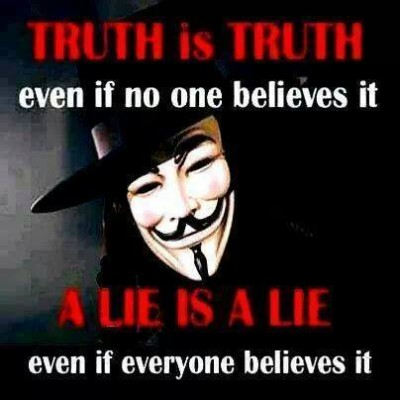 truth_is_truth_-_a_lie_is_a_lie_400